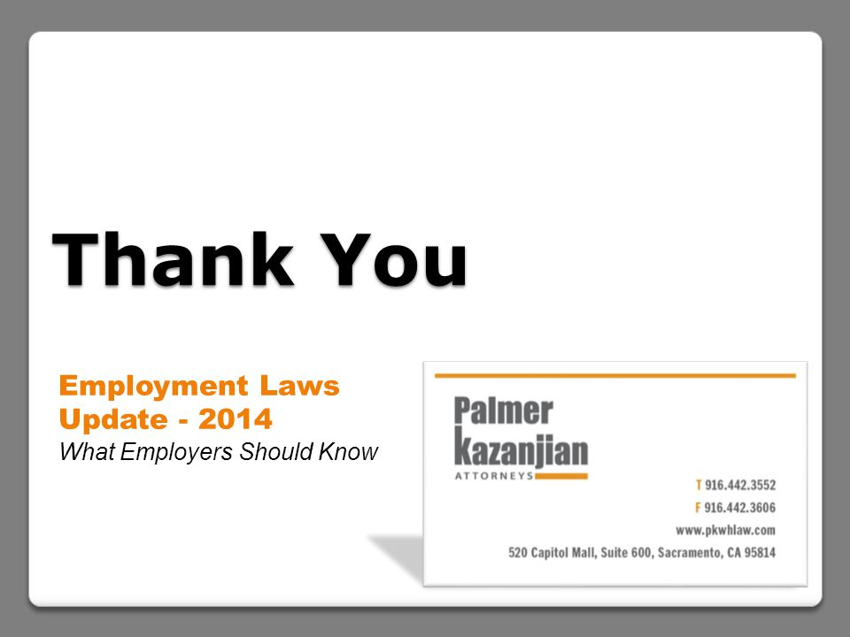 Thank You Employment Laws Update - 2014 What Employers Should Know