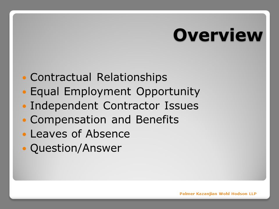 Overview Contractual Relationships Equal Employment Opportunity