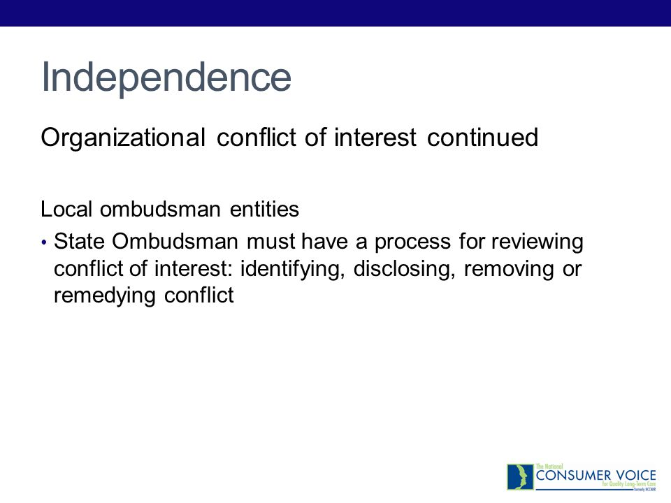 Independence Organizational conflict of interest continued