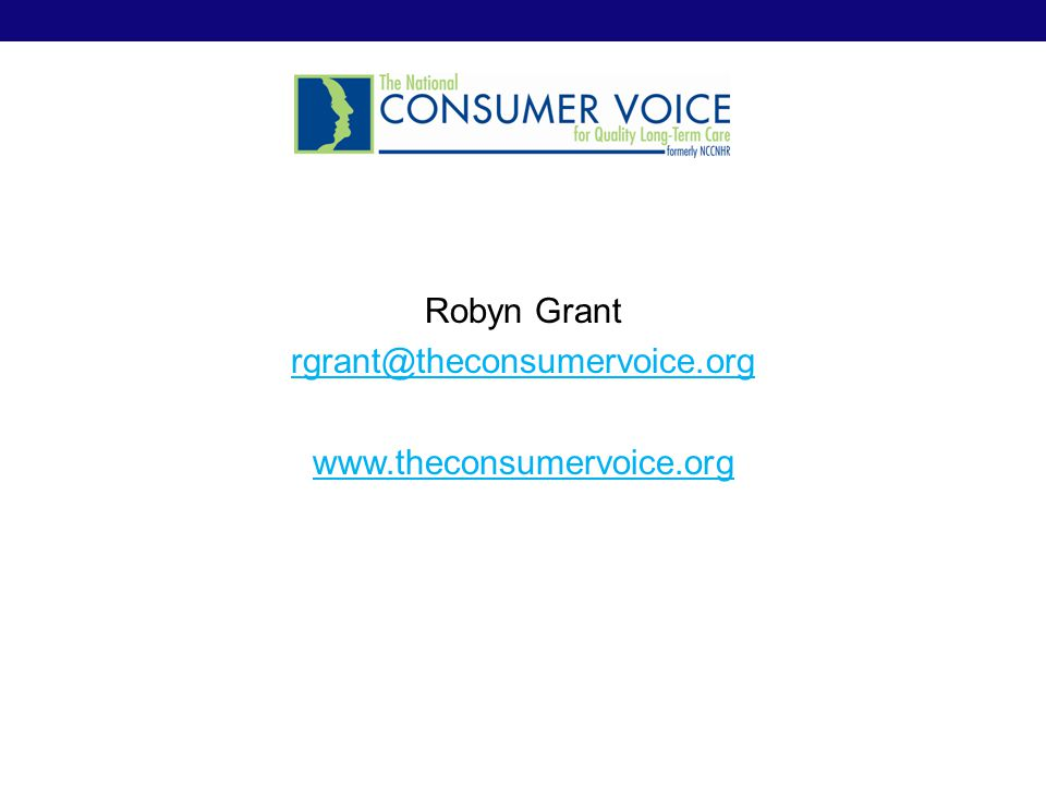 Robyn Grant rgrant@theconsumervoice.org www.theconsumervoice.org