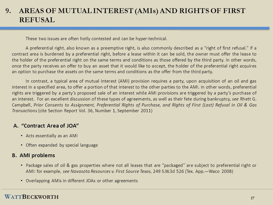9. Areas of mutual interest (amis) and rights of first refusal