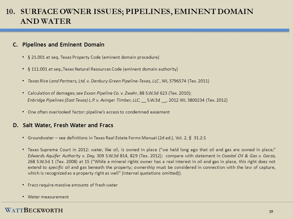 Surface owner issues; pipelines, eminent domain and water