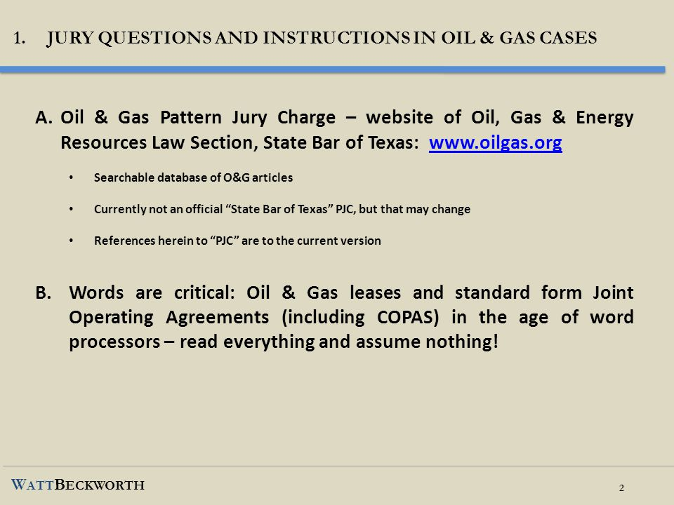 1. jury questions and instructions in oil & gas cases
