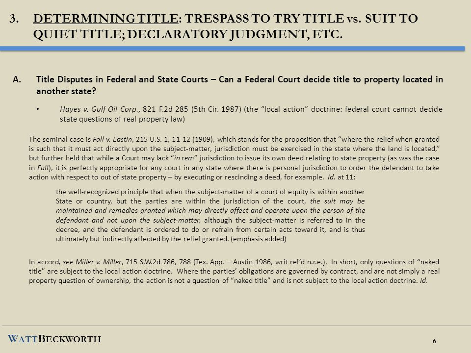 3. DETERMINING TITLE: TRESPASS TO TRY Title vs. SUIT TO