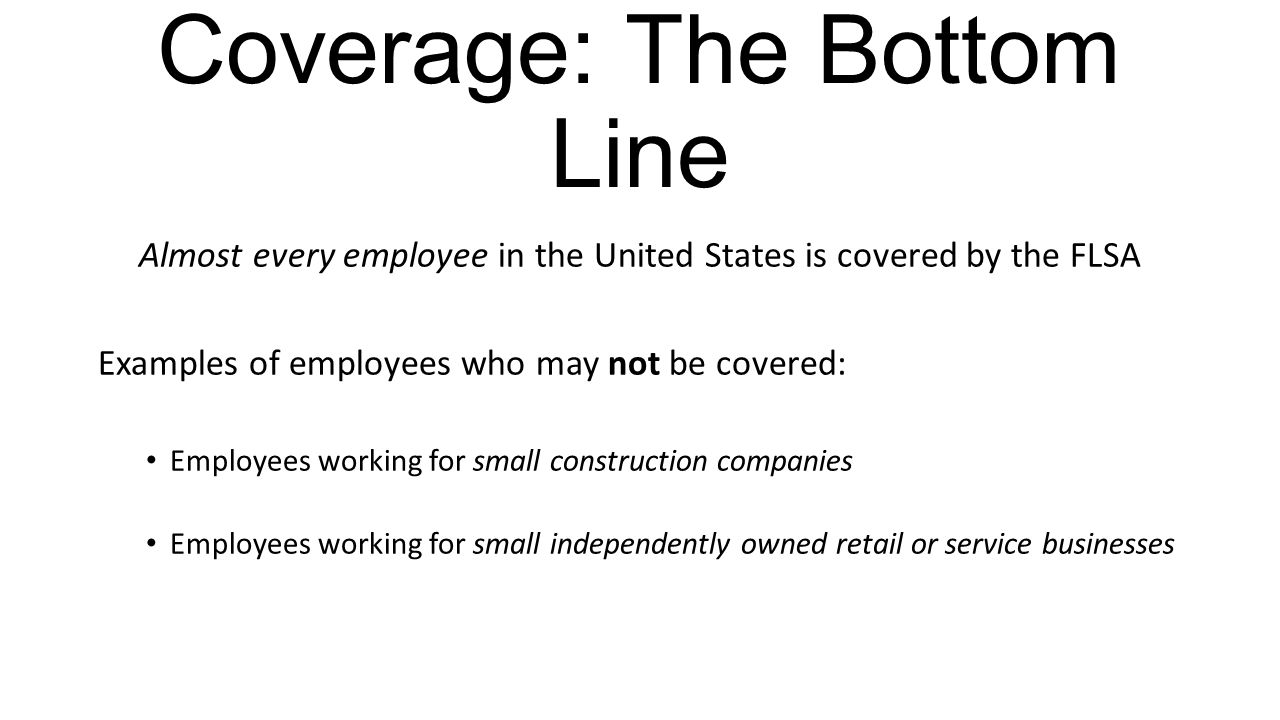 Coverage: The Bottom Line