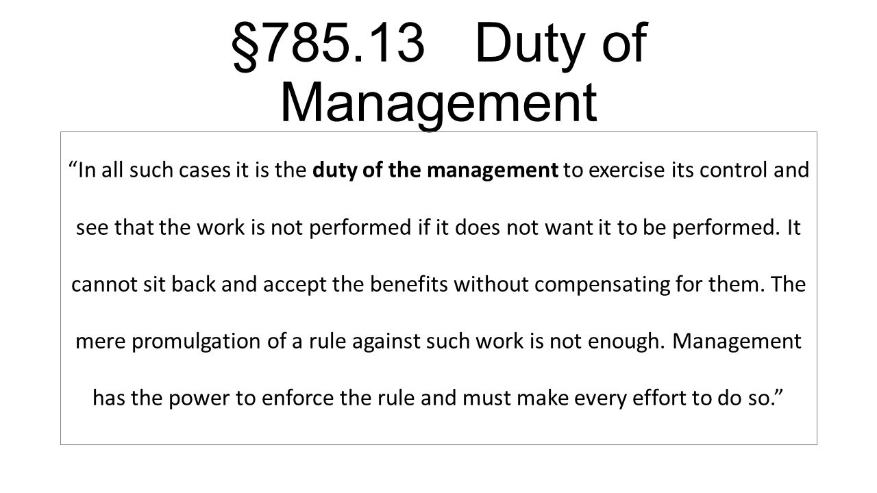 §785.13 Duty of Management