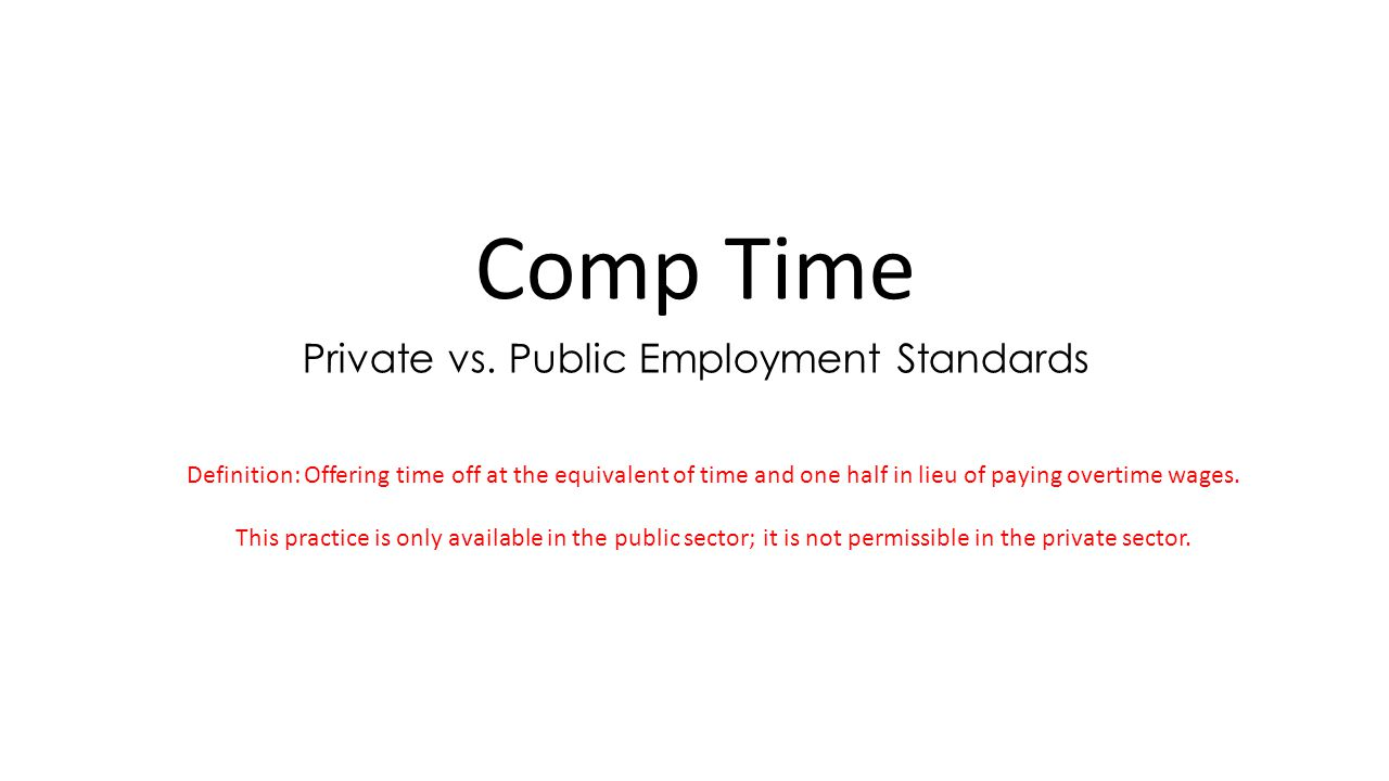Private vs. Public Employment Standards