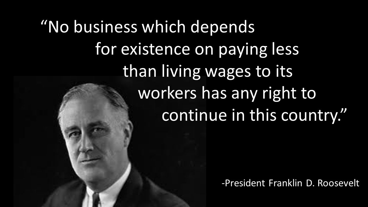 No business which depends for existence on paying less
