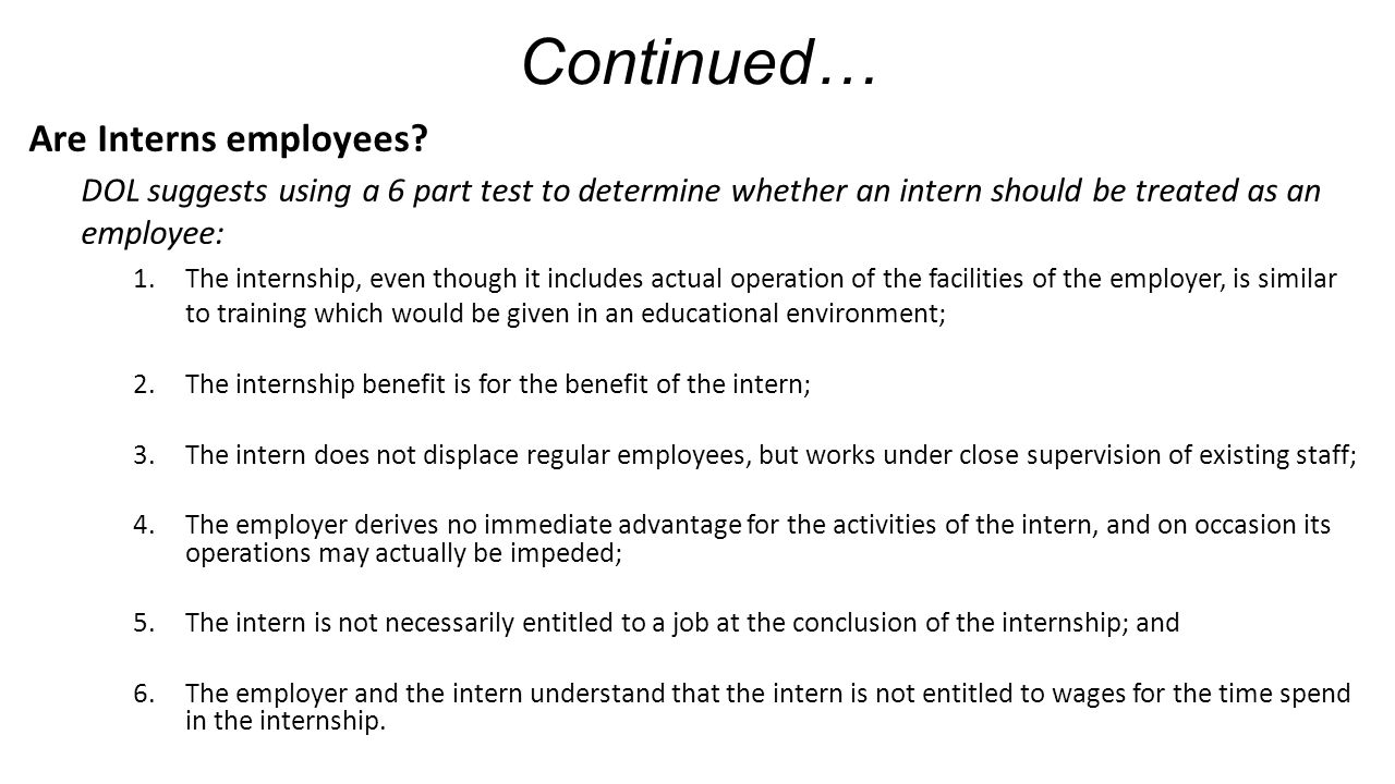 Continued… Are Interns employees