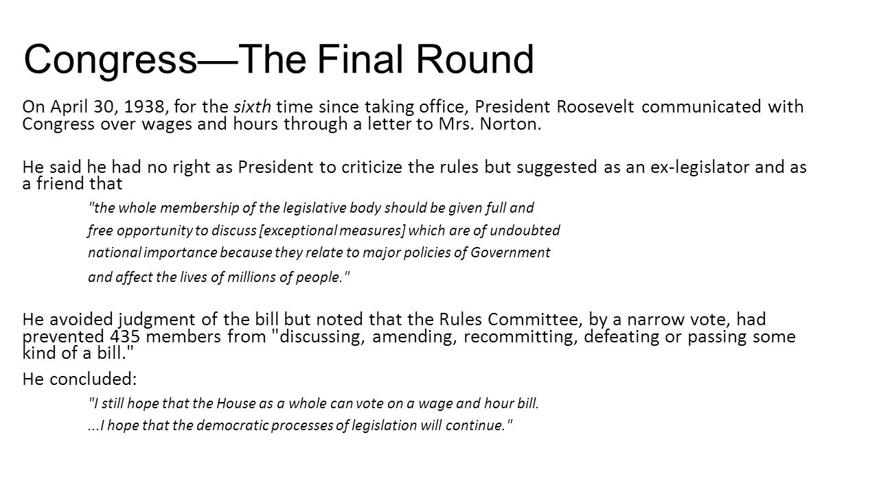 Congress—The Final Round