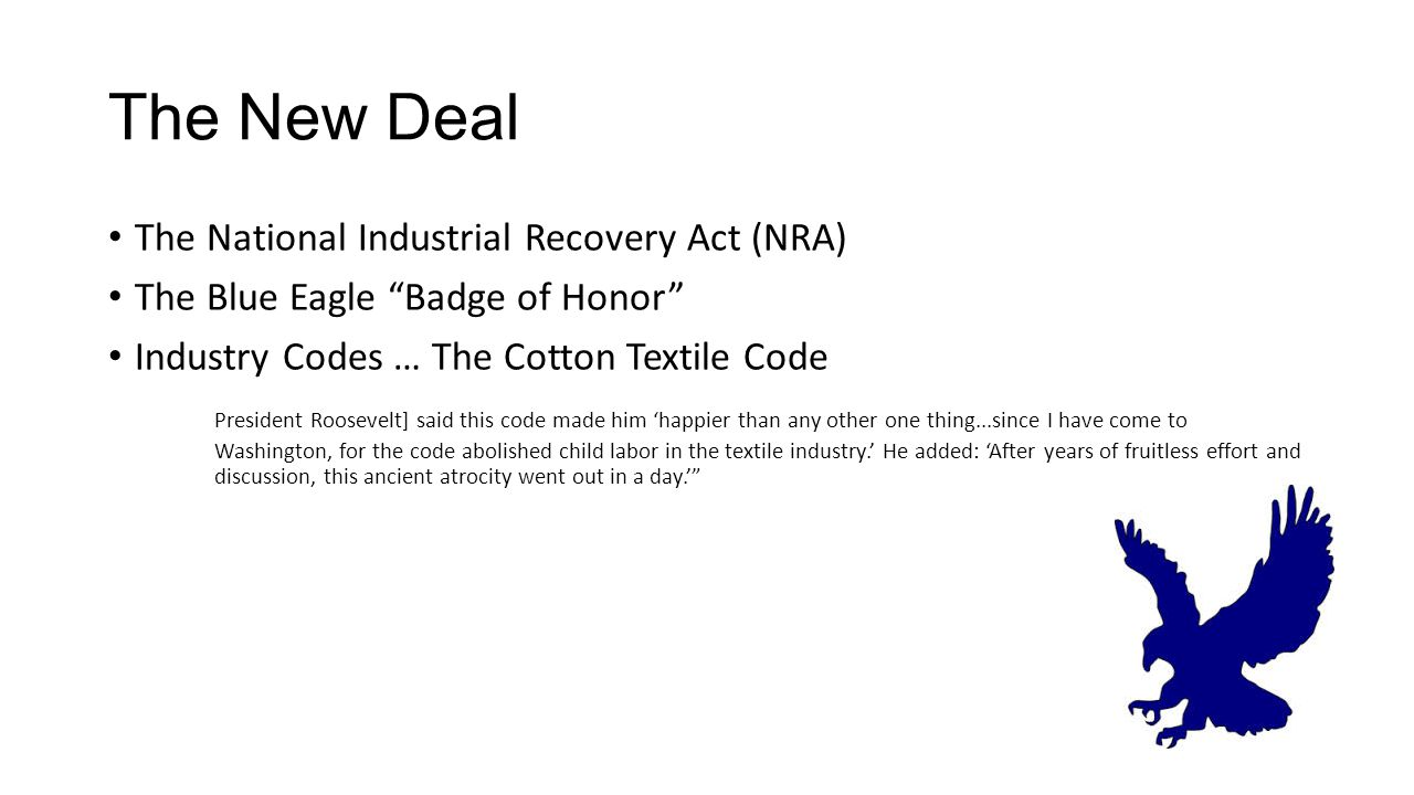 The New Deal The National Industrial Recovery Act (NRA)