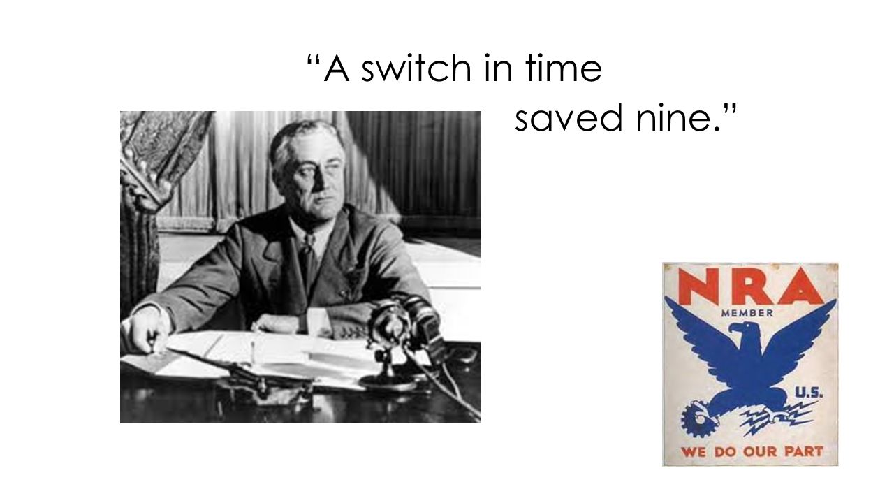 A switch in time saved nine.