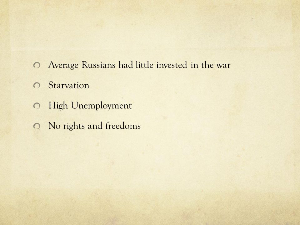 Average Russians had little invested in the war