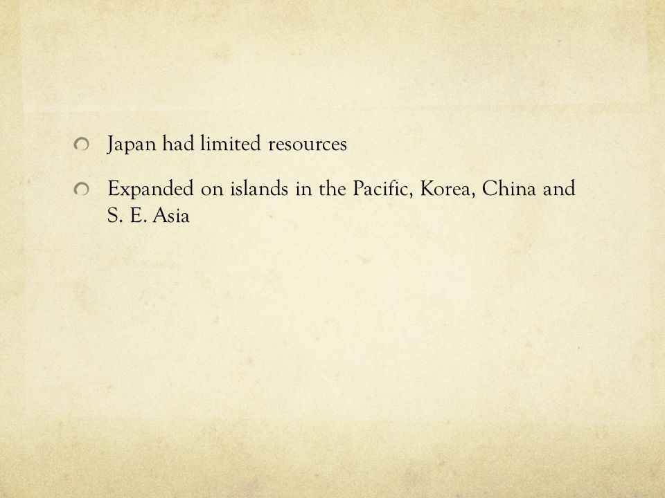 Japan had limited resources