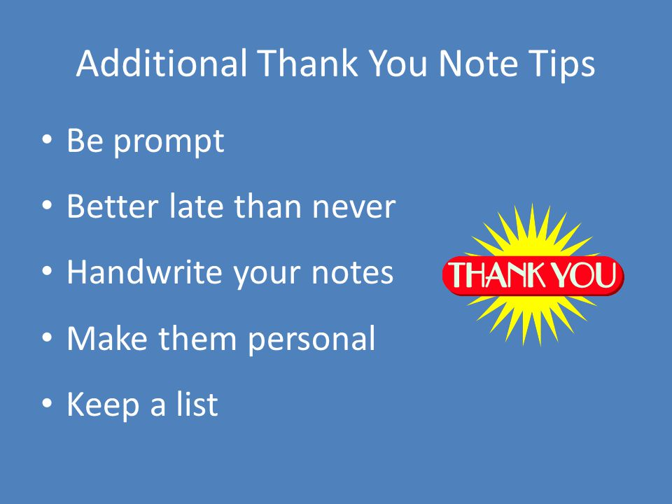Additional Thank You Note Tips