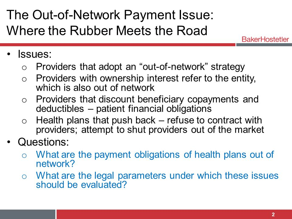 The Out-of-Network Payment Issue: Where the Rubber Meets the Road