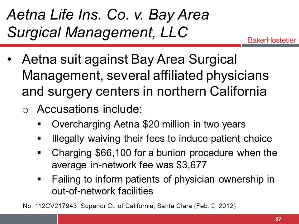 Aetna Life Ins. Co. v. Bay Area Surgical Management, LLC