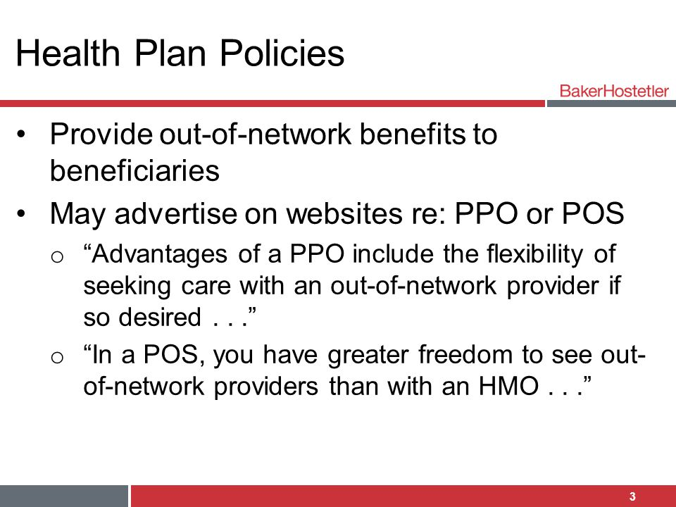 Health Plan Policies Provide out-of-network benefits to beneficiaries