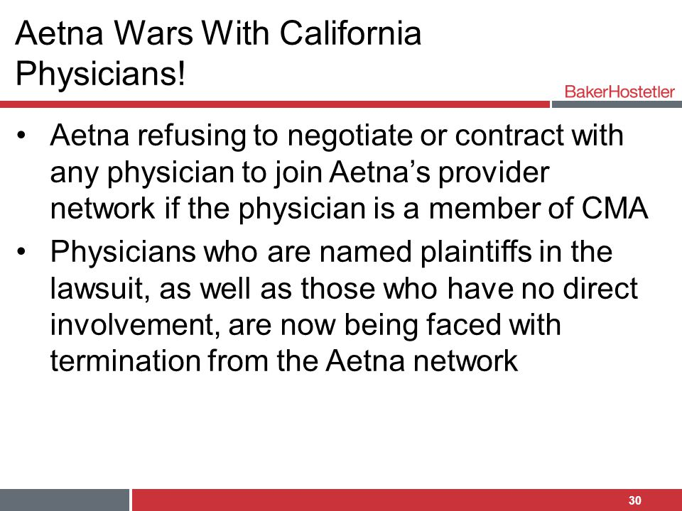 Aetna Wars With California Physicians!