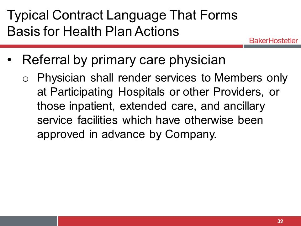 Typical Contract Language That Forms Basis for Health Plan Actions