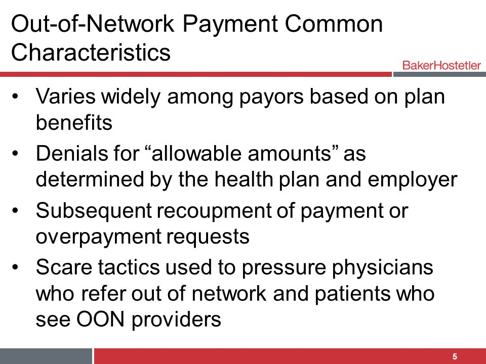 Out-of-Network Payment Common Characteristics