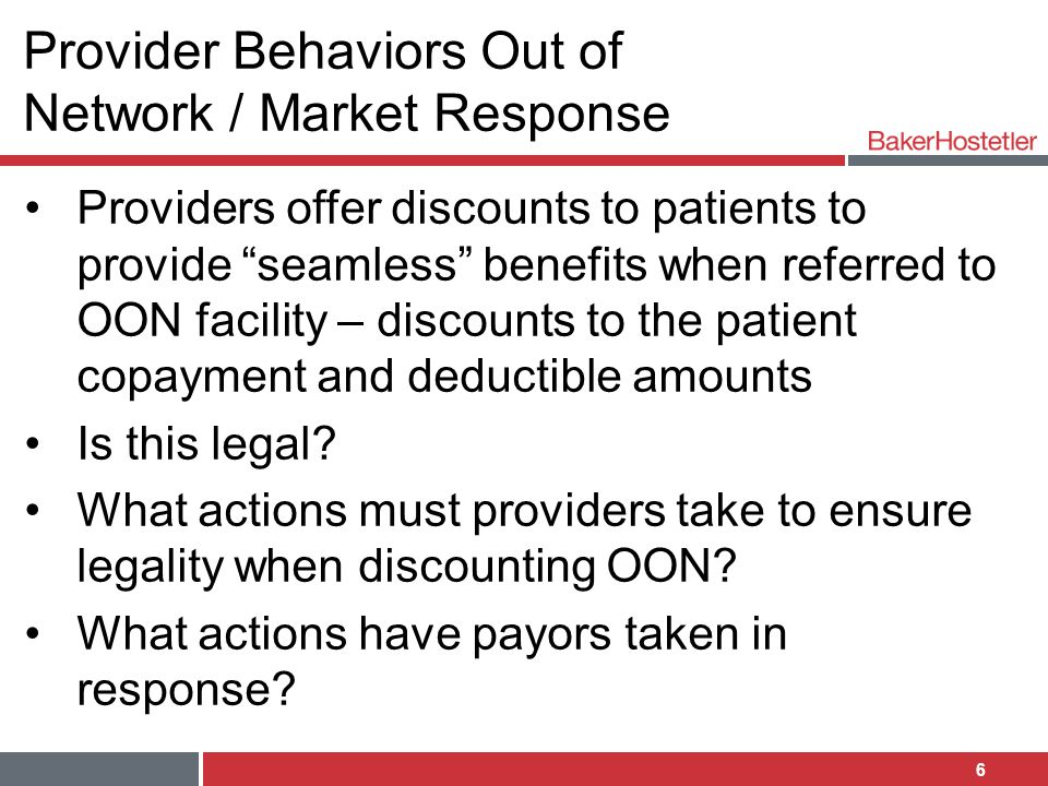 Provider Behaviors Out of Network / Market Response