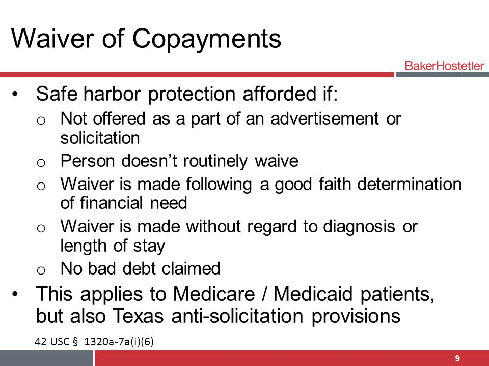 Waiver of Copayments Safe harbor protection afforded if: