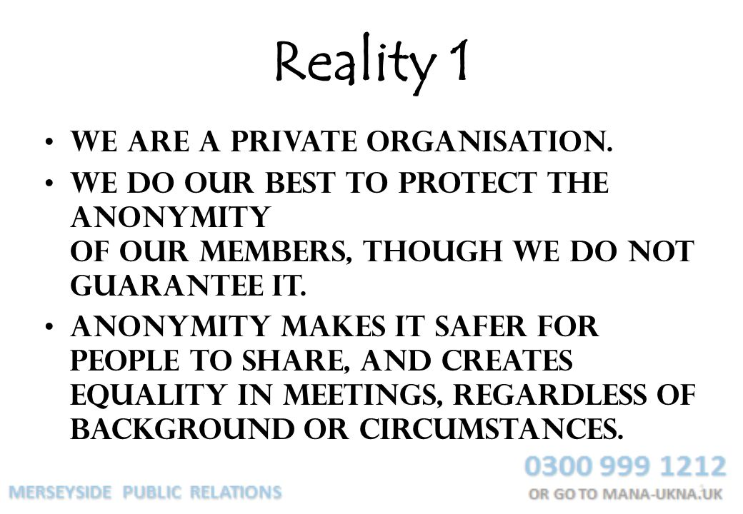 Reality 1 We are a private organisation.