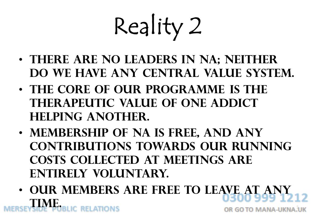 Reality 2 There are no leaders in NA; neither do we have any central value system.