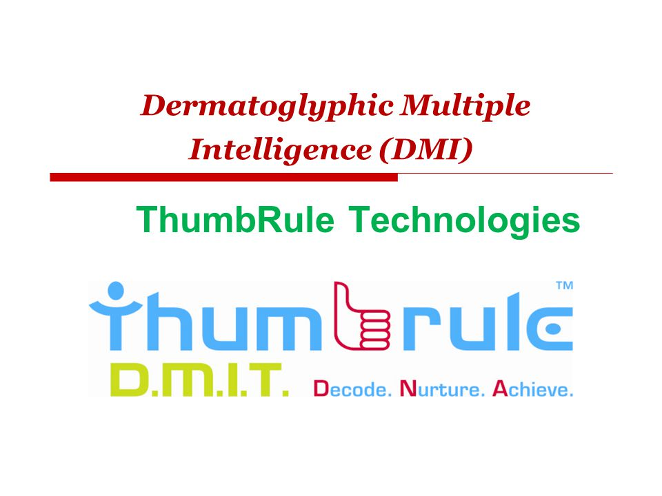 Dermatoglyphic Multiple Intelligence (DMI)