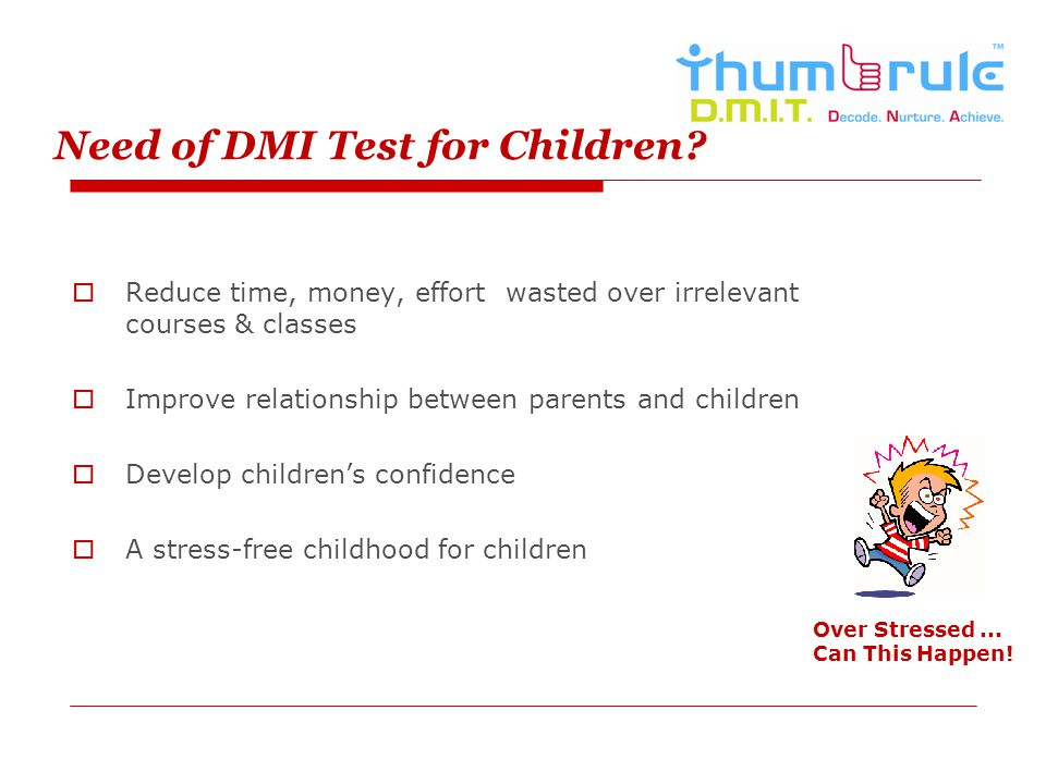 Need of DMI Test for Children