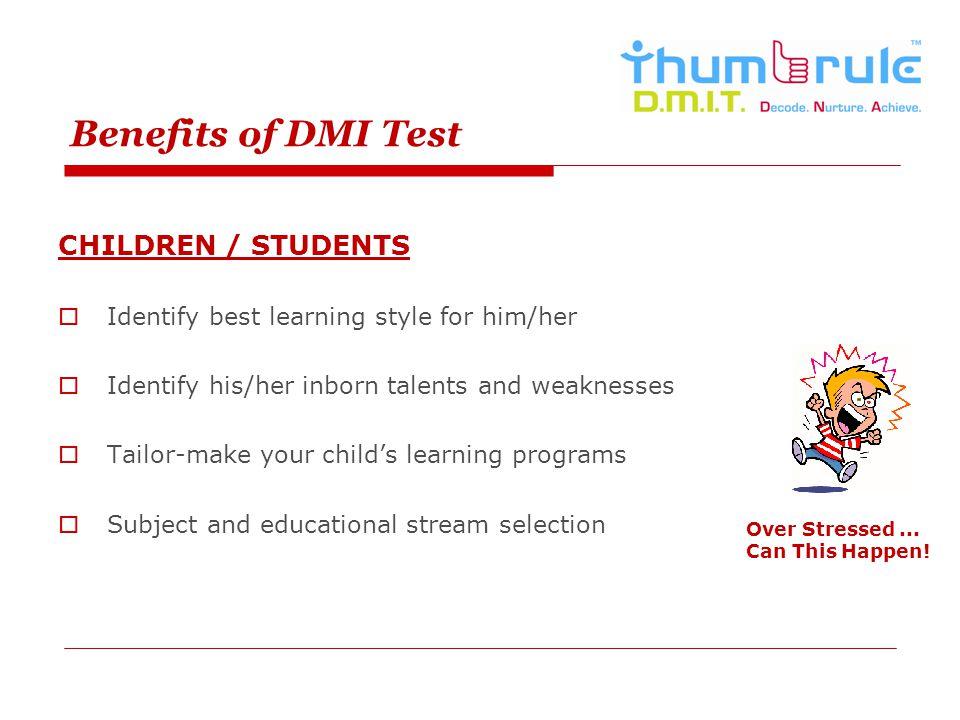 Benefits of DMI Test CHILDREN / STUDENTS
