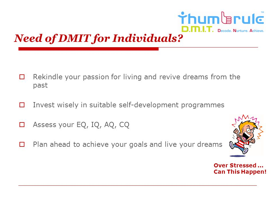 Need of DMIT for Individuals