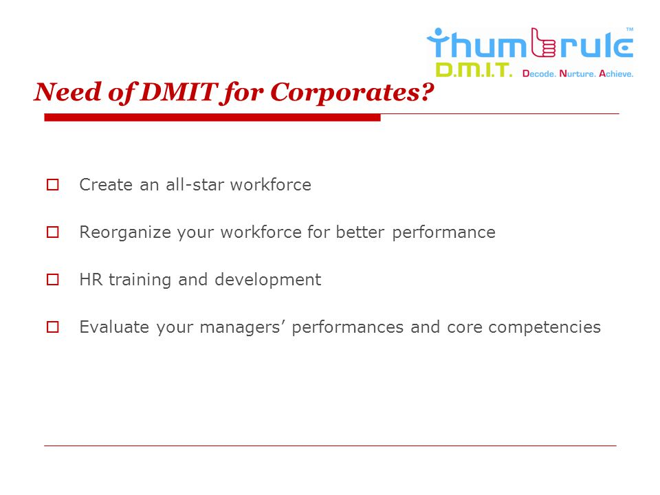 Need of DMIT for Corporates