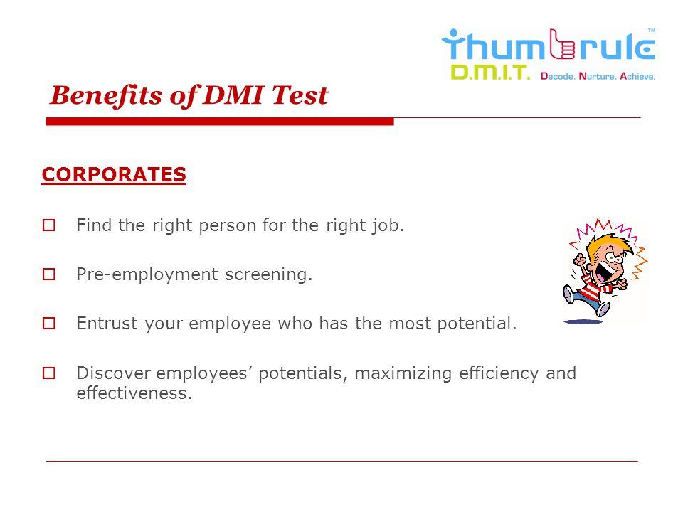 Benefits of DMI Test CORPORATES