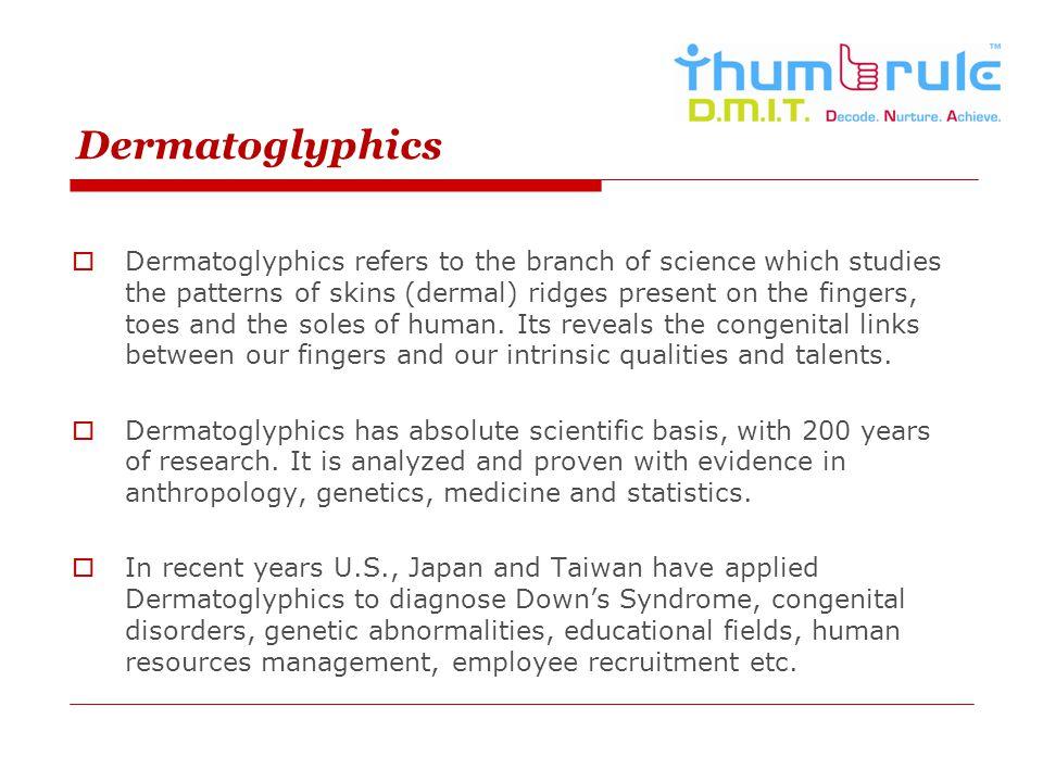 Dermatoglyphics