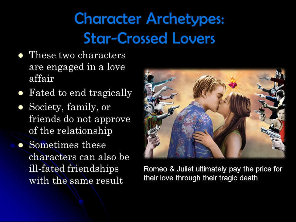 Character Archetypes: Star-Crossed Lovers