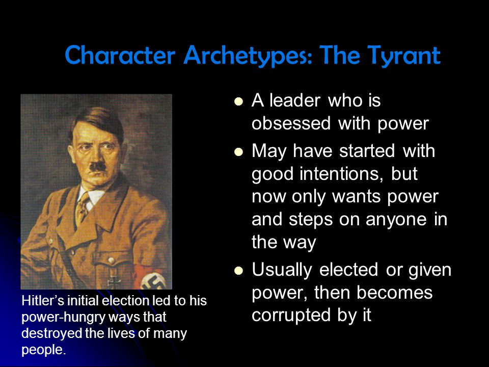 Character Archetypes: The Tyrant