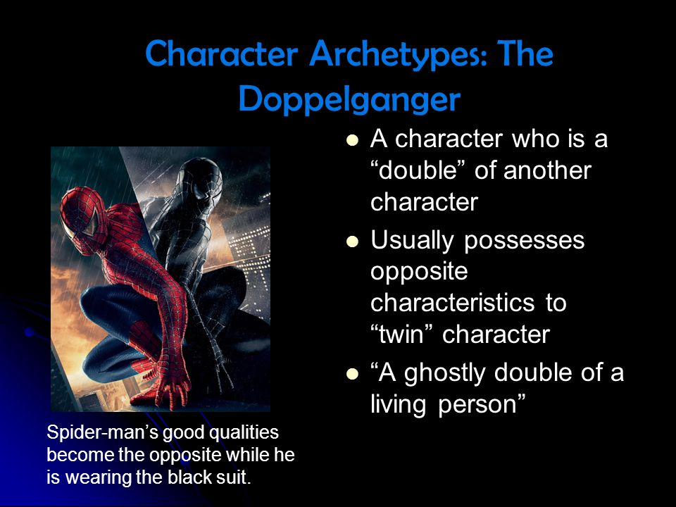 Character Archetypes: The Doppelganger