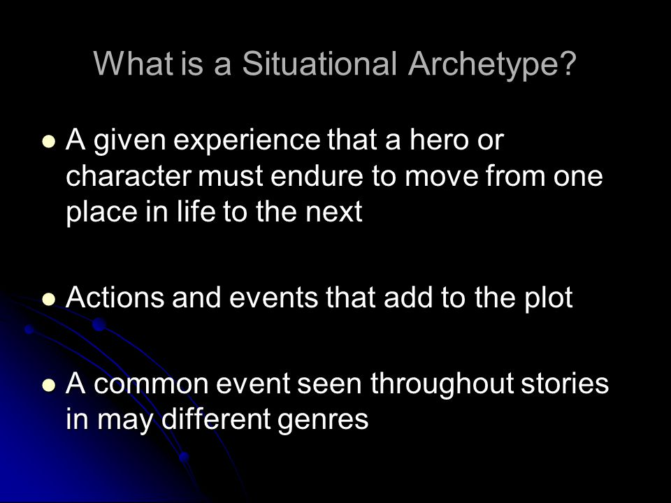 What is a Situational Archetype
