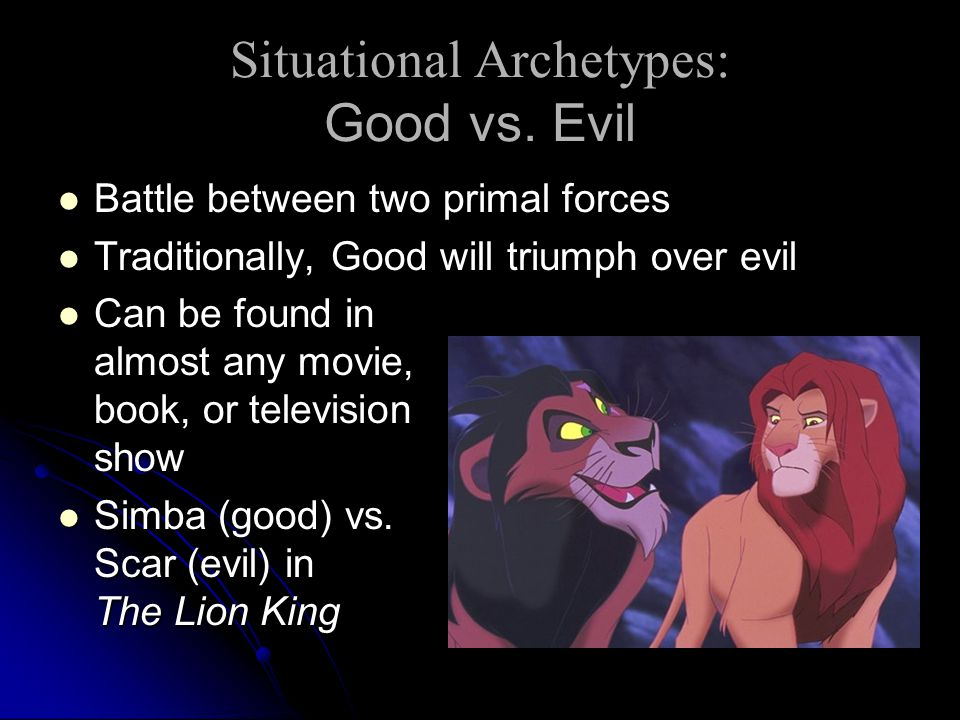 Situational Archetypes: Good vs. Evil