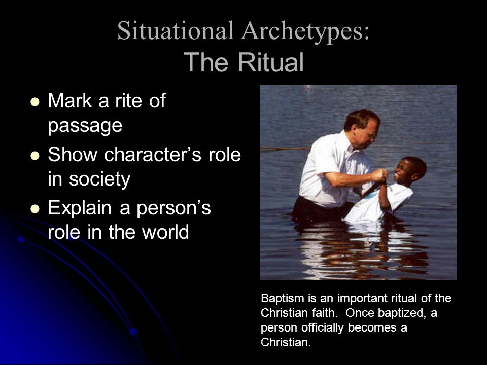 Situational Archetypes: The Ritual