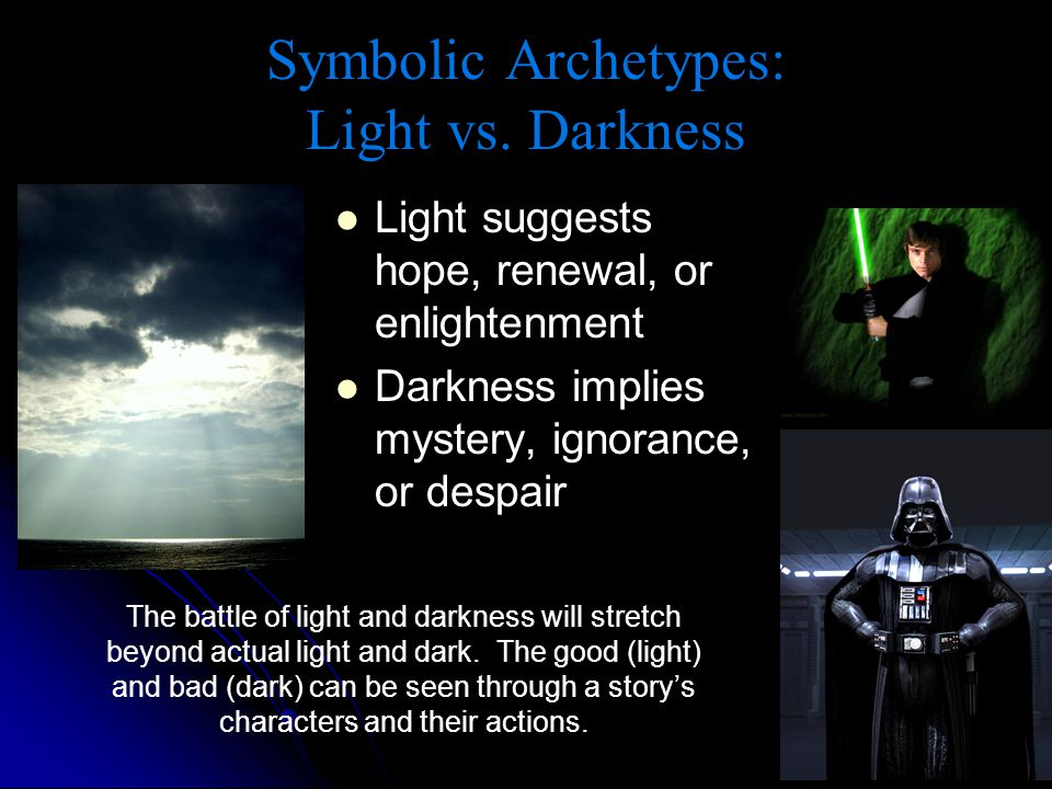 Symbolic Archetypes: Light vs. Darkness