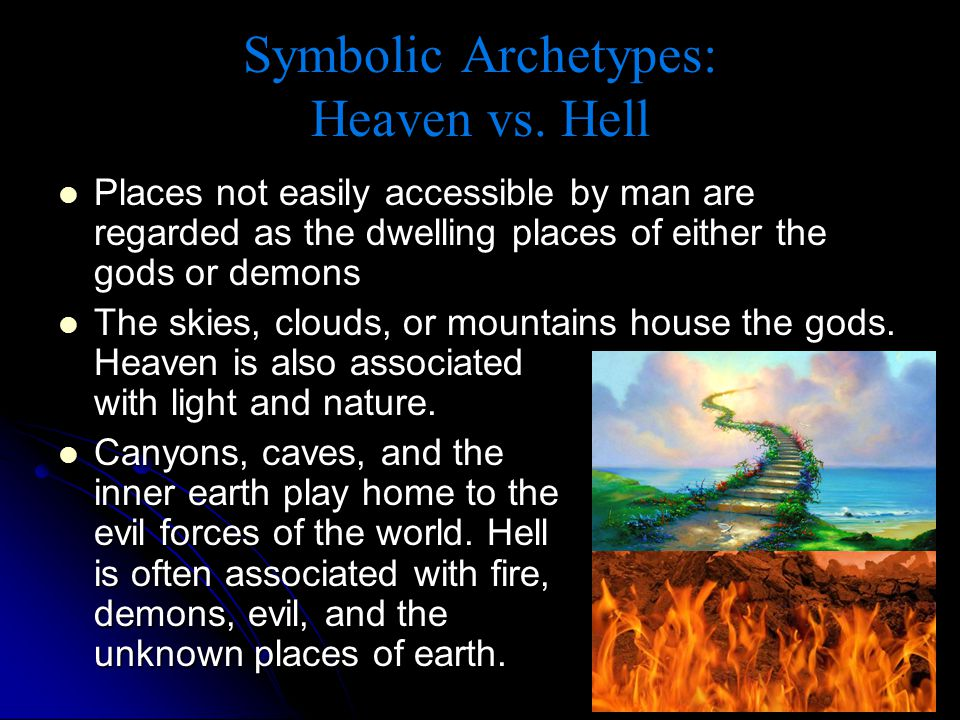 Symbolic Archetypes: Heaven vs. Hell
