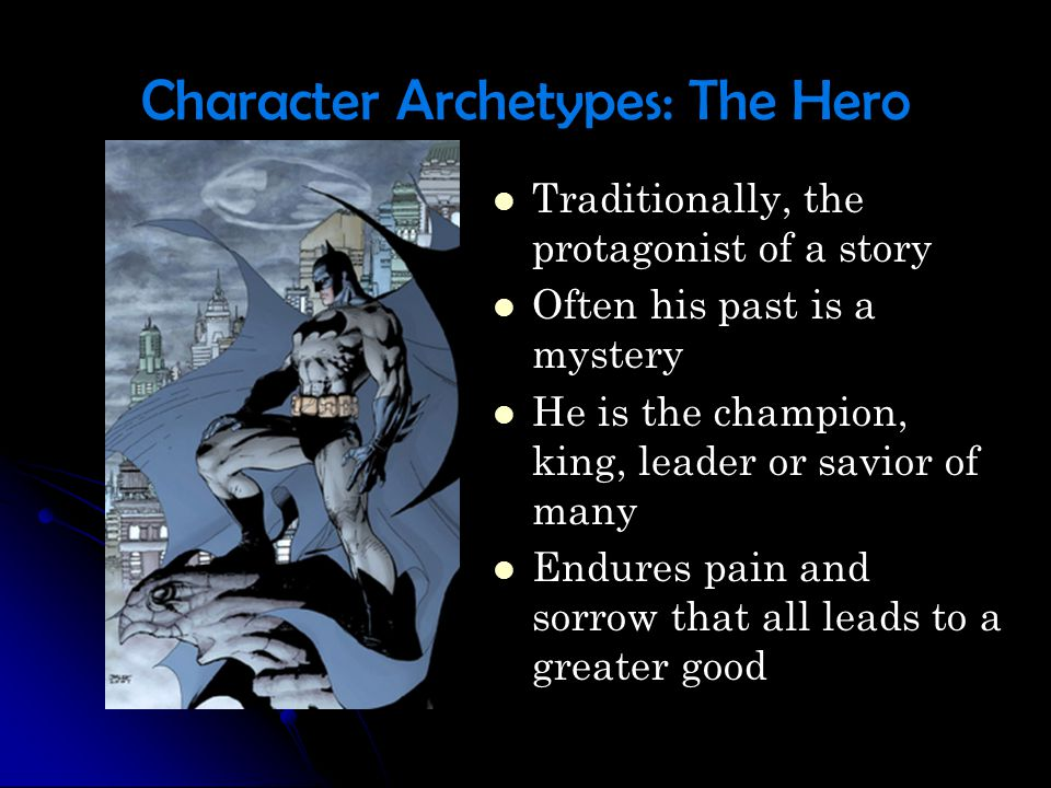 Character Archetypes: The Hero