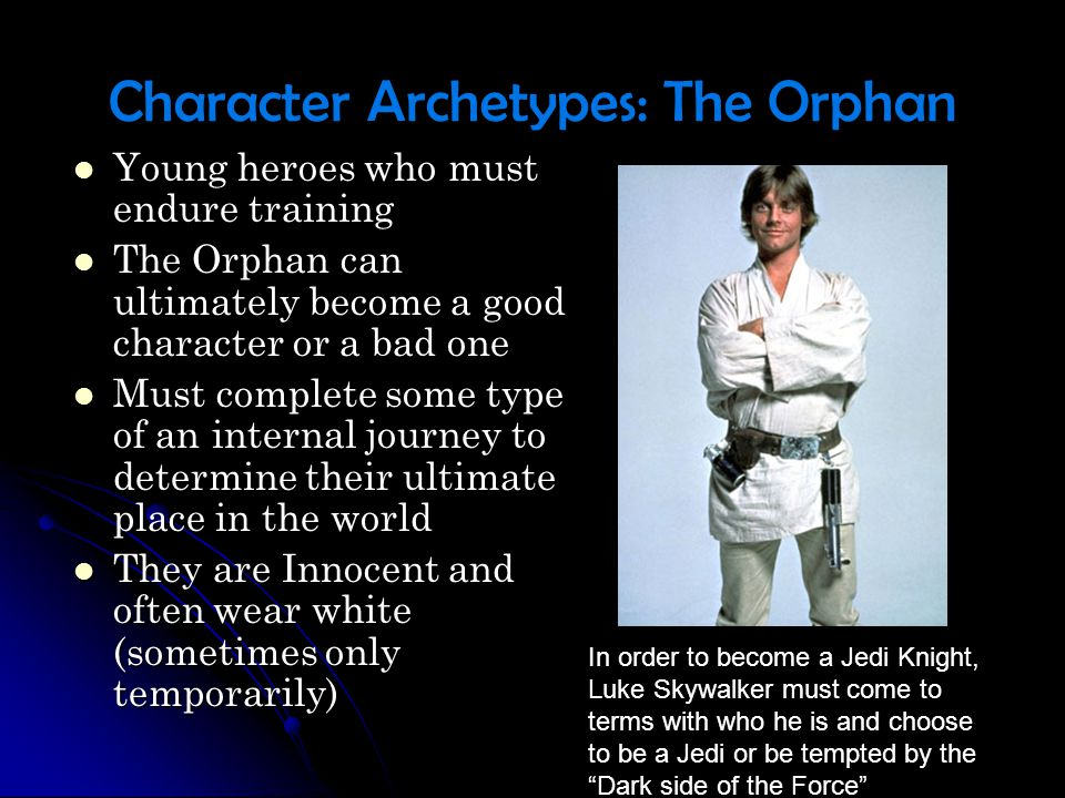 Character Archetypes: The Orphan
