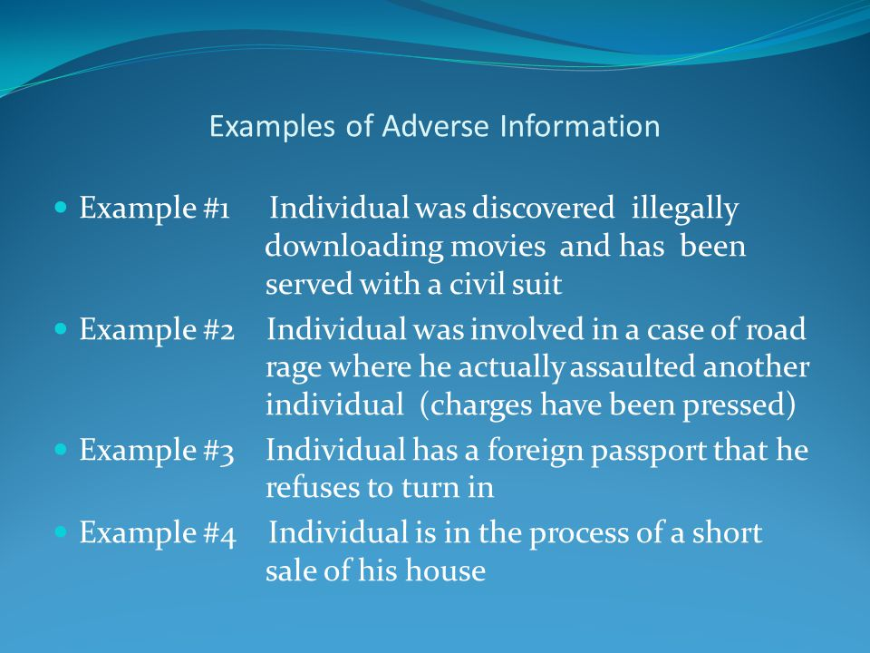 Examples of Adverse Information