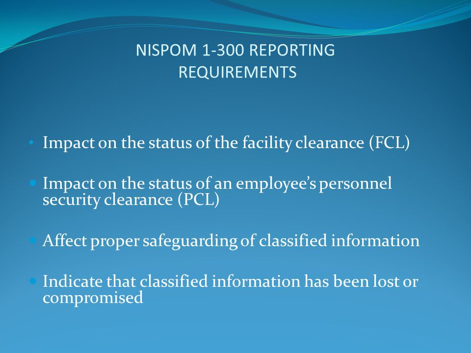 NISPOM 1-300 REPORTING REQUIREMENTS