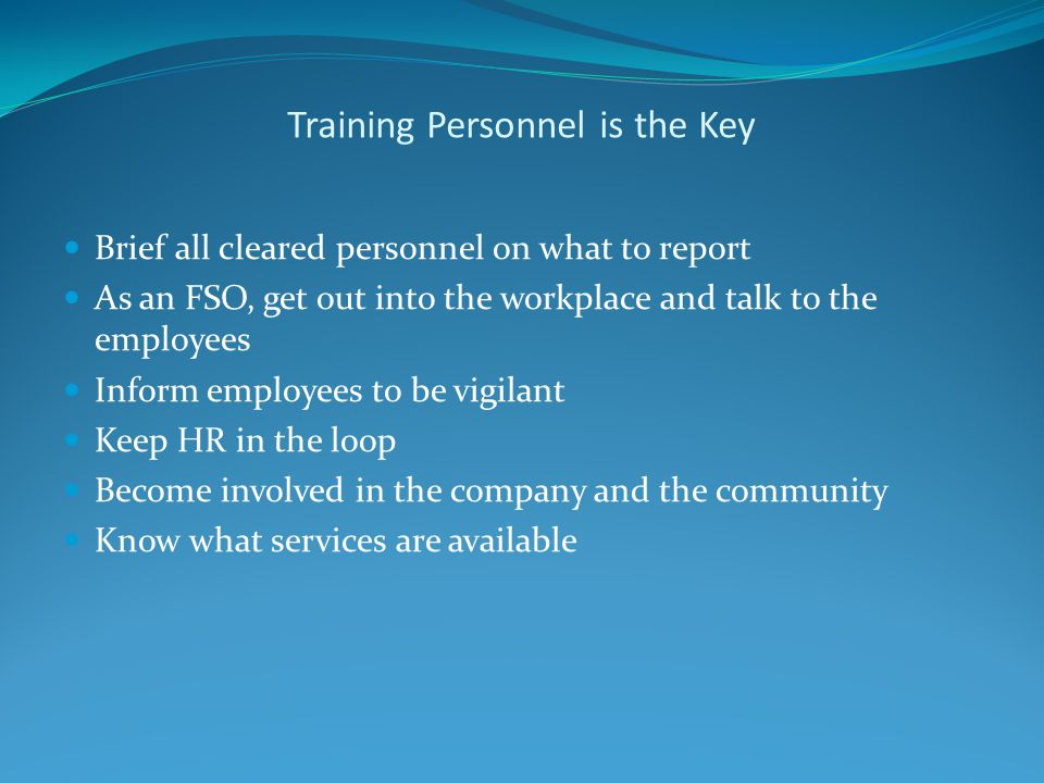 Training Personnel is the Key