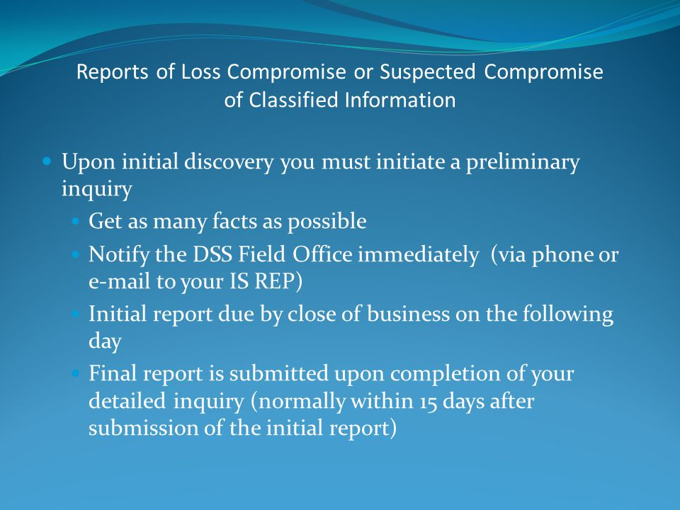 Reports of Loss Compromise or Suspected Compromise of Classified Information